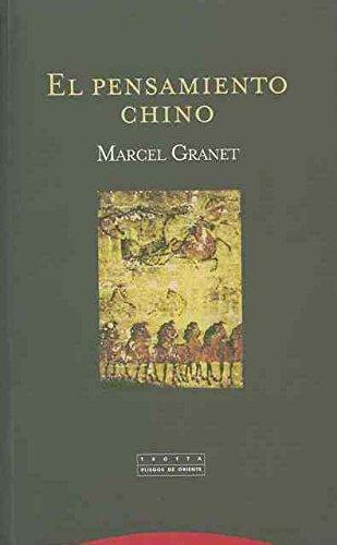El Pensamiento Chino (Pliegos de Oriente) por Marcel Granet