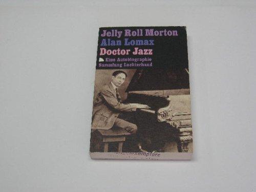 Doctor Jazz. (7445 105). Eine Autobiographie.