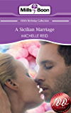 A Sicilian Marriage (Mills & Boon Short Stories) (Mills & Boon 100th Birthday Collection)