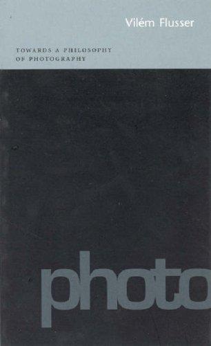 Towards a Philosophy of Photography by Flusser, Vilem, Flusser, Vilm (2000) Paperback
