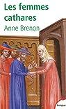Les femmes cathares par Brenon