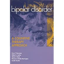 Bipolar Disorder: A Cognitive Therapy Approach