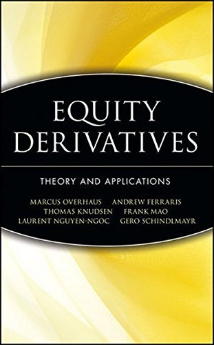 Equity Derivatives: Theory and Applications by Marcus Overhaus (2001-12-21)