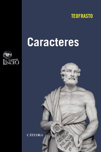 Caracteres (Clásicos Linceo) por Teofrasto