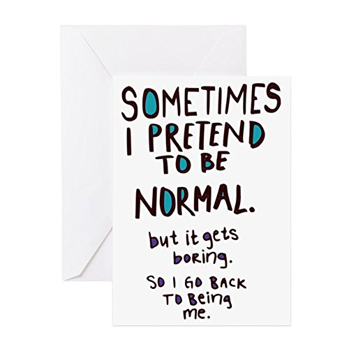 CafePress - Sometimes I pretend To Be Normal - Grußkarte, Notizkarte, Geburtstagskarte, blanko Innenseite matt