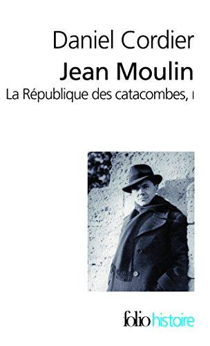 Jean Moulin - La République des catacombes (Tome 1)