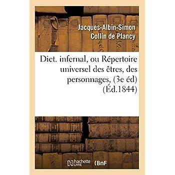 Dict. infernal, ou Répertoire universel des êtres, des personnages, (3e éd) (Éd.1844)