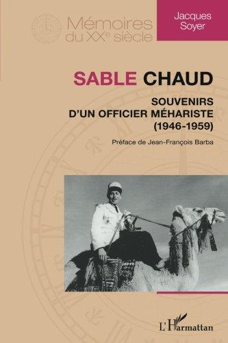 Sable Chaud Souvenirs d'un Officier Mehariste 1946 1959