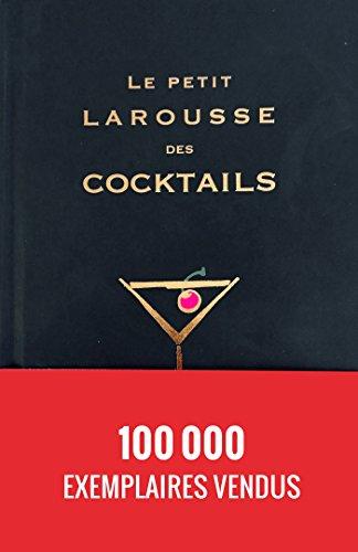 Le Petit Larousse des cocktails par Fernando Castellon