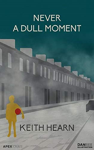 Never a Dull Moment (English Edition)