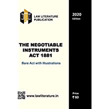 The Negotiable Instruments Act 1881 Bare Act with Illustrations 2020 Edition