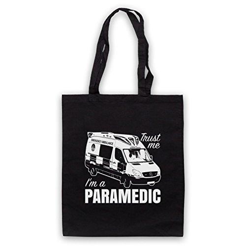 Trust Me I'm A Paramedic Funny Work Slogan Umhangetaschen Schwarz
