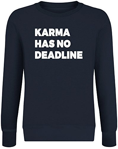 Karma Has No Deadline Sweater-Jumper for Men & Women - Soft Cotton & Polyester Blend - High Quality DTG Printing - Custom Printed Unisex Clothing