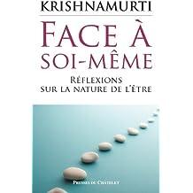 Face à soi-même, réflexions sur la nature de l'être (Spiritualité)