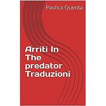 Arriti In The predator Traduzioni (Corsican Edition)