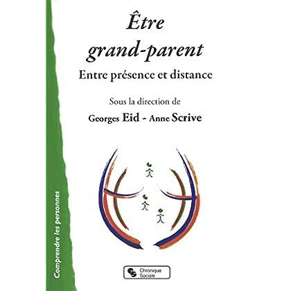 Etre grand-parent : Entre présence et distance