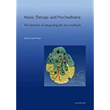 Music Therapy and Psychodrama: The benefits of integrating the two methods (zeitpunkt musik)