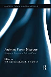 Analysing Fascist Discourse: European Fascism in Talk and Text (2015-06-25)