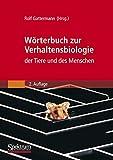Wörterbuch zur Verhaltensbiologie der Tiere und des Menschen -