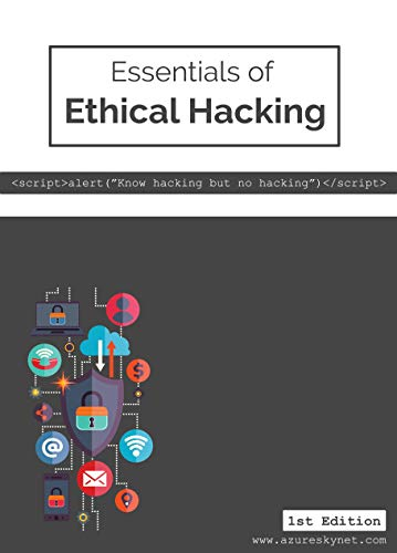 Essentials of Ethical Hacking: A Beginner Guide book cover