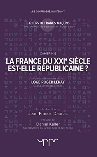 La France du XXIe siècle est-elle républicaine ?