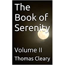 The Book of Serenity: Volume II (English Edition)