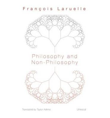 [(Philosophy and Non-Philosophy)] [Author: Francois Laruelle] published on (May, 2013)
