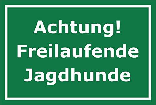 Schild - Jagd - Achtung - Freilaufende Jagdhunde – 30x20cm mit Bohrlöchern | stabile 3mm starke Aluminiumverbundplatte – S00351-022-E +++ in 20 Varianten erhältlich (Jagd Jagdhunde)