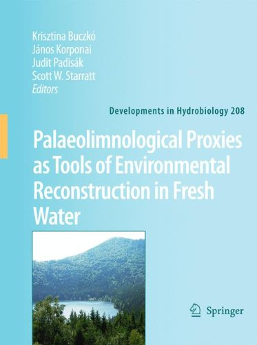 Palaeolimnological Proxies as Tools of Environmental Reconstruction in Fresh Water (Developments in Hydrobiology, Band 208) (Marine-multi-tool)