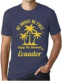 Hombre Camiseta Gráfico T-Shirt Be Brave & Free Enjoy The Summer Ecuador Azul Oscuro