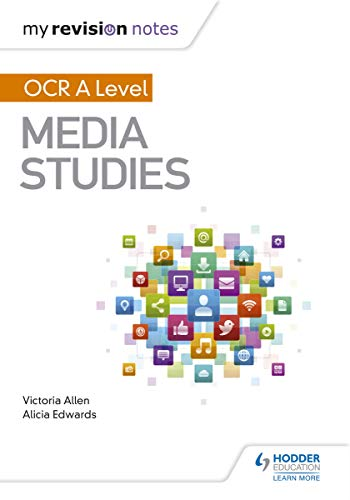 My Revision Notes: OCR A Level Media Studies (English Edition)