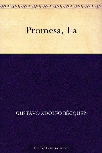 Promesa, La por Gustavo Adolfo Bécquer
