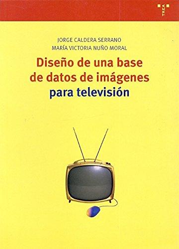 Diseño de una base de datos de imágenes para televisión (Biblioteconomía y Administración Cultural)