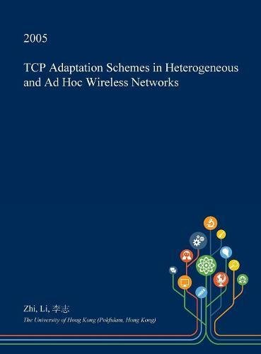 TCP Adaptation Schemes in Heterogeneous and Ad Hoc Wireless Networks