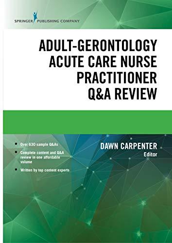 Adult-gerontology Acute Care Nurse Practitioner Q&a Review por Dawn, Dnp, Acnp-bc Carpenter epub