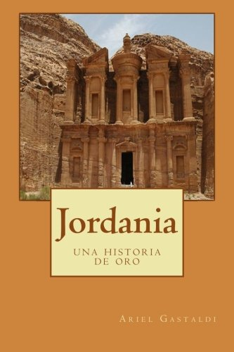 Jordania: una historia de oro por Ariel Marcelo Gastaldi