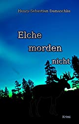Elche morden nicht (German Edition)