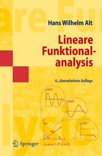 Lineare Funktionalanalysis: Eine anwendungsorientierte Einführung (Springer-Lehrbuch Masterclass) (German Edition)