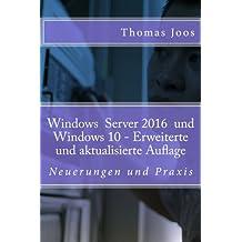 Windows 10 Server und Windows 10: Neuerungen und Praxis