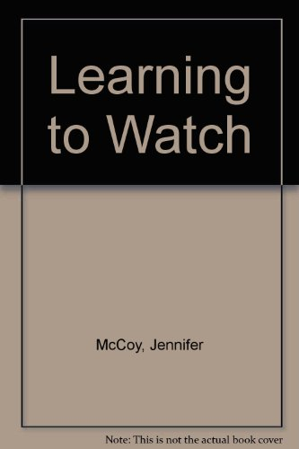 Learning To Watch/Ikusten Ikasi