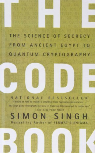 The Code Book: The Science of Secrecy from Ancient Egypt to Quantum Cryptography by Simon Singh (2009-04-09)