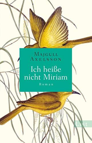 Ich heiße nicht Miriam: Roman -