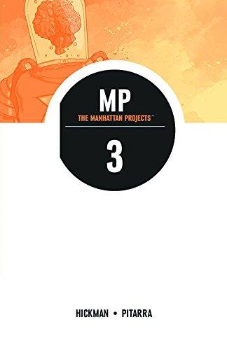 The Manhattan Projects Volume 3 por Jonathan Hickman