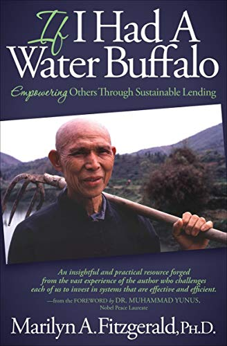 If I Had A Water Buffalo: Empowering Others Through Sustainable Lending (English Edition) PDF Books