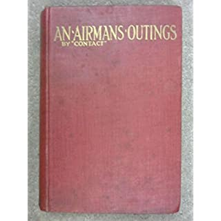 An Airman's Outings