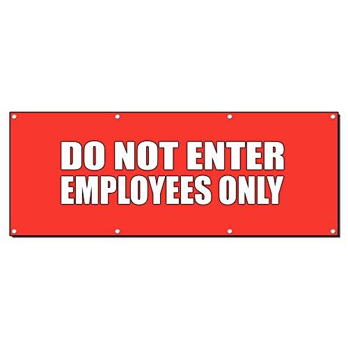 Do Not Enter Mitarbeiter nur 13Oz Vinyl Banner Schild mit Tüllen 3 Ft X 6 Ft