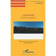 L'estonie. identité et independance