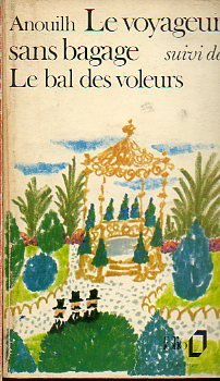 LE VOYAGEUR SANS BAGAGE / LE BAL DES VOLEURS.
