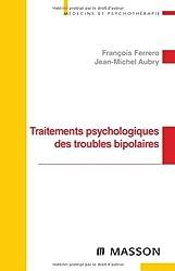 Traitements psychologiques des troubles bipolaires (Ancien Prix éditeur : 32,50 euros)
