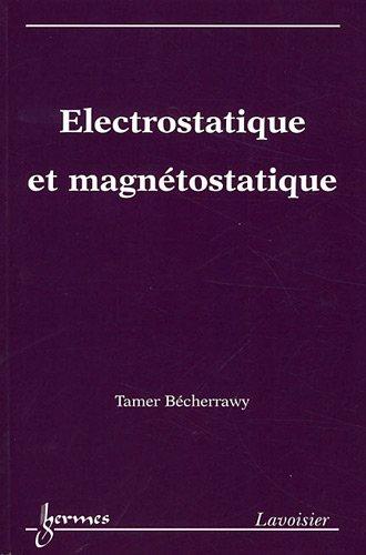 Electrostatique et magntostatique